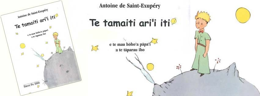 LE PETIT PRINCE D'ANTOINE DE ST-EXUPÉRY EN LANGUE TAHITIENNE ! COLLECTOR !